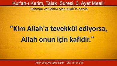 Photo of Kim Allah'a tevekkül ediyorsa Allah onun için yeterlidir.