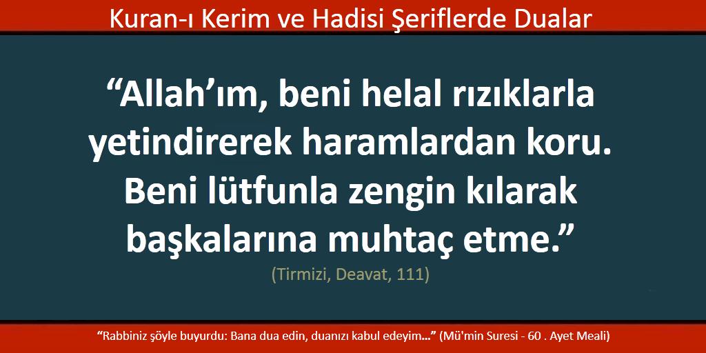 Allah'ım, bizleri haramlardan koru ve başkasına muhtaç etme