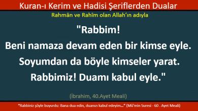 Photo of Rabbimiz, bizi namaza devam eden kullarından eyle