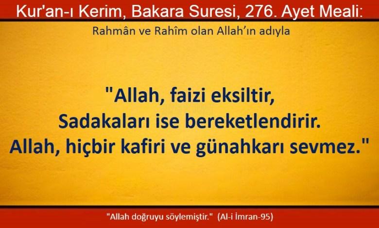 Photo of Allah faizi eksiltir, sadakaları ise bereketlendirir, Allah hiçbir kafiri ve günahkarı sevmez