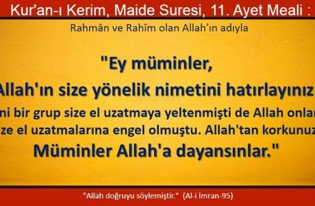 Allah'ın size yönelik nimetini hatırlayınız… Müminler Allah'a dayansınlar