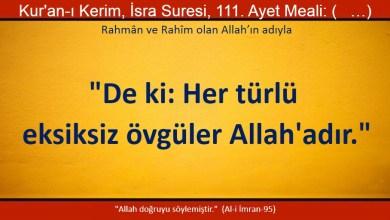 """Photo of Her türlü eksiksiz övgüler Allah'adır."""""""