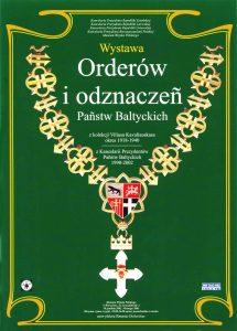Plakat warszawskiej wystawy kolekcji orderów Viliusa Kavaliauskasa Fot. archiwum