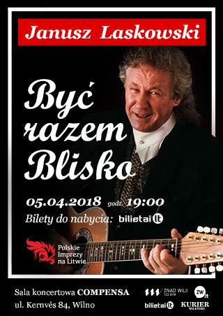 Janusz Laskowski Być razem blisko