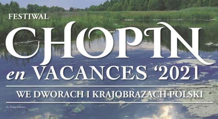 "Festiwal ""Chopin en Vacances 2021"" na Litwie — w Zatroczu i Bystrampolu"
