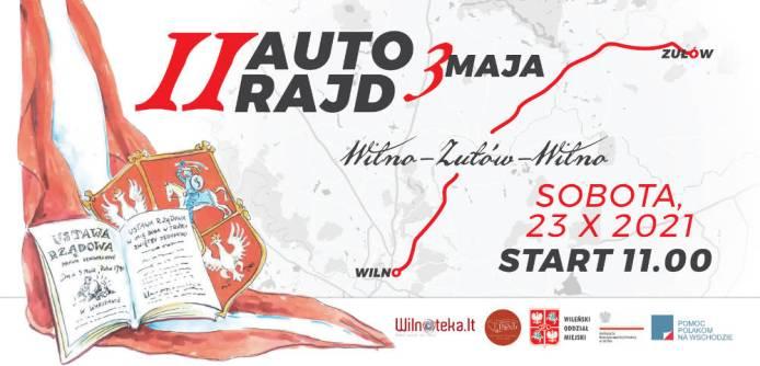 II Autorajd 3 Maja Wilno-Zułów-Wilno uczci rocznicę Zaręczenia Wzajemnego Obojga Narodów
