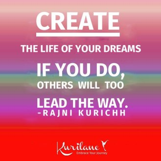 Create The Life of Your Dreams