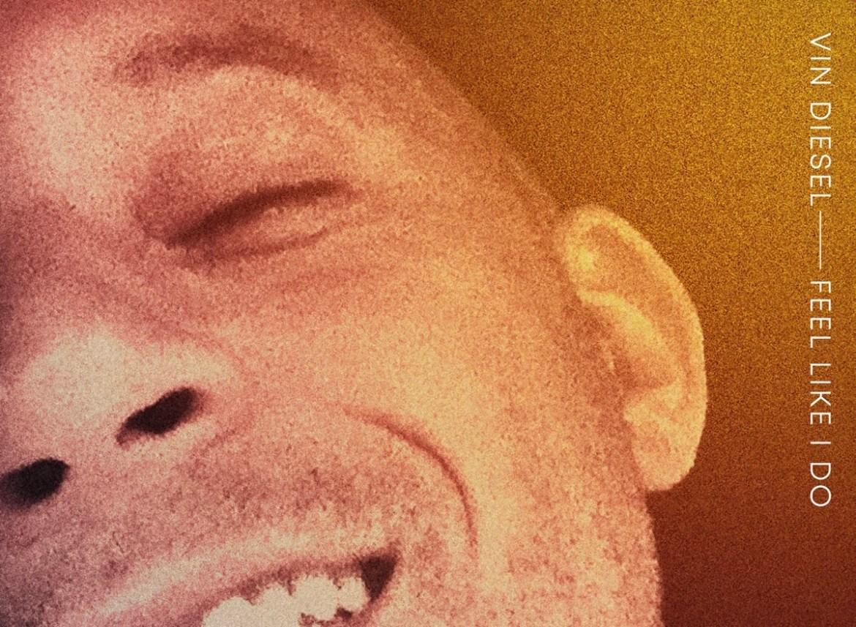Вин Дизель запел и выпустил первый сингл «Feel Like I Do»