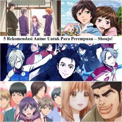 5 Rekomendasi Anime Untuk Para Perempuan – Shoujo!