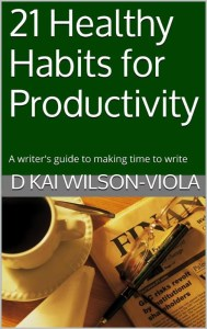 Book Cover: 21 Healthy Habits by D Kai Wilson-Viola