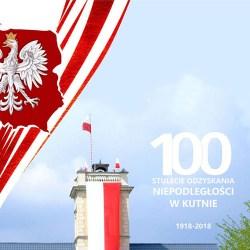 100-lecie odzyskania niepodległości i Spotkania z historią