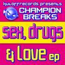 sex, drugs n luv