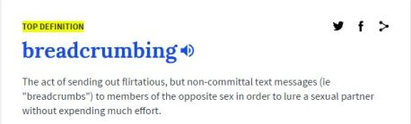 Urban Dictionary's definition of breadcrumbing. Credit: UrbanDictionary