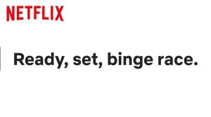 """Binge racing"" is the new thing. Courtesy of Netflix via YouTube"