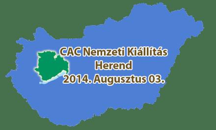 CAC Nemzeti Kiállítás – Herend – 2014. Augusztus 03