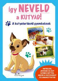Federica Magrin: Így neveld a kutyád!