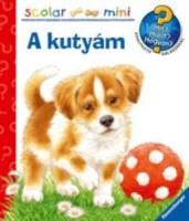 Patrícia Mennen: A kutyám - Mit? Miért? Hogyan?