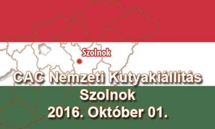 CAC Nemzeti Kutyakiállítás – Szolnok – 2016. Október 01.