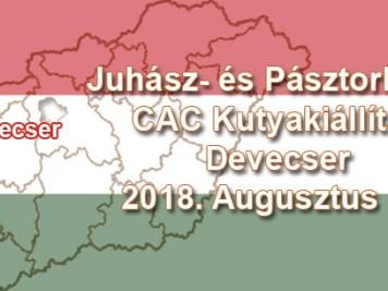Juhász- és Pásztorkutya CAC Kutyakiállítás – Devecser – 2018. Augusztus 18.