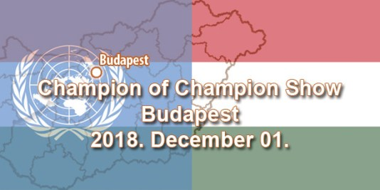 Champion of Champion Show – Budapest – 2018. December 01.