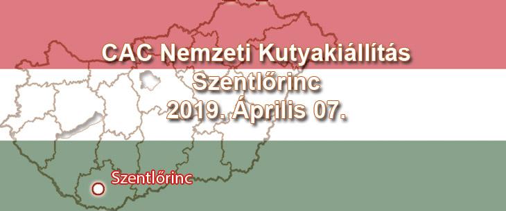 CAC Nemzeti Kutyakiállítás – Szentlőrinc – 2019. Április 07.