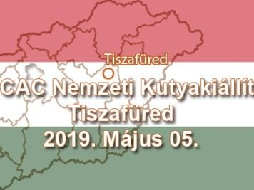 2 x CAC Nemzeti Kutyakiállítás – Tiszafüred – 2019. Május 05.