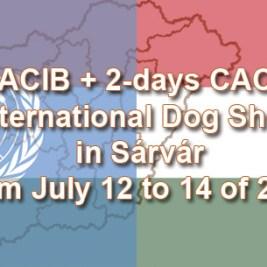CACIB + 2-days CACIB International Dog Show in Sárvár from July 12 to 14 of 2019