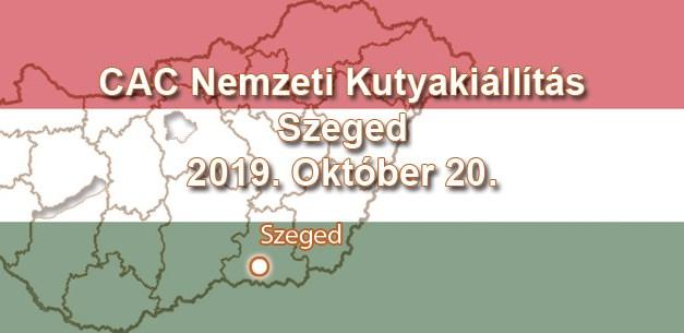 CAC Nemzeti Kutyakiállítás – Szeged – 2019. Október 20.