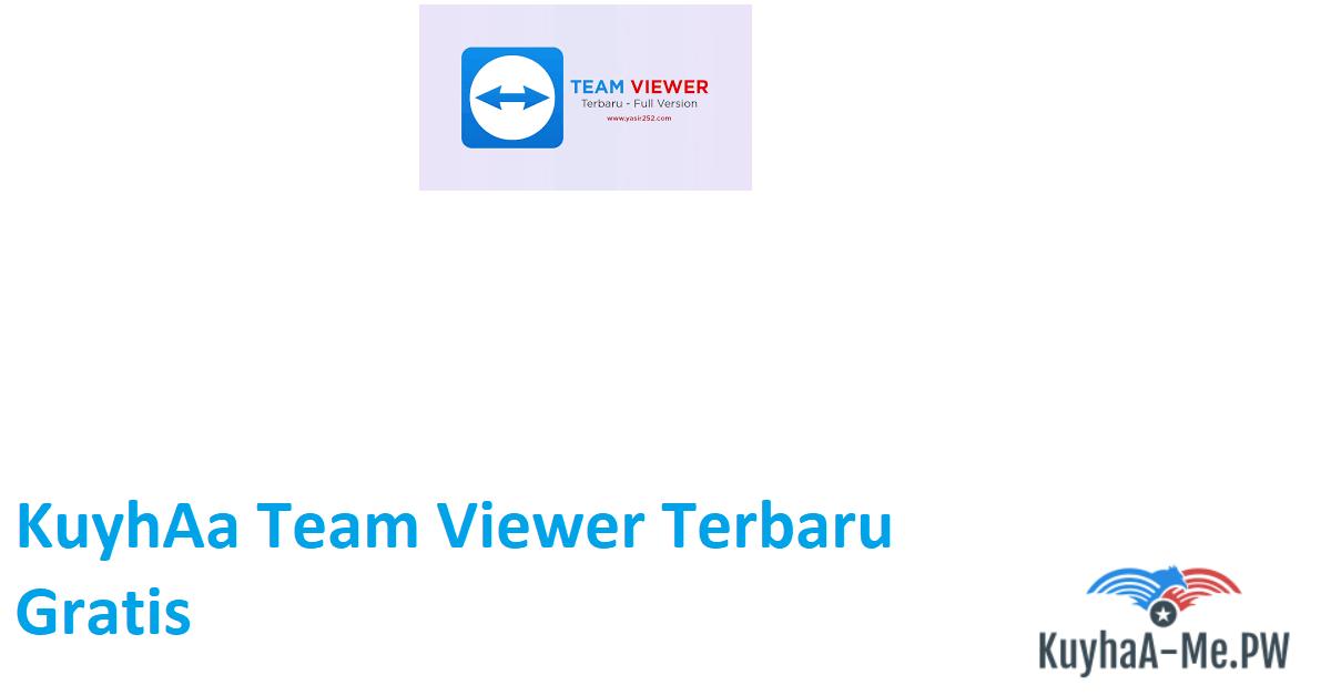 kuyhaa-team-viewer-terbaru-gratis