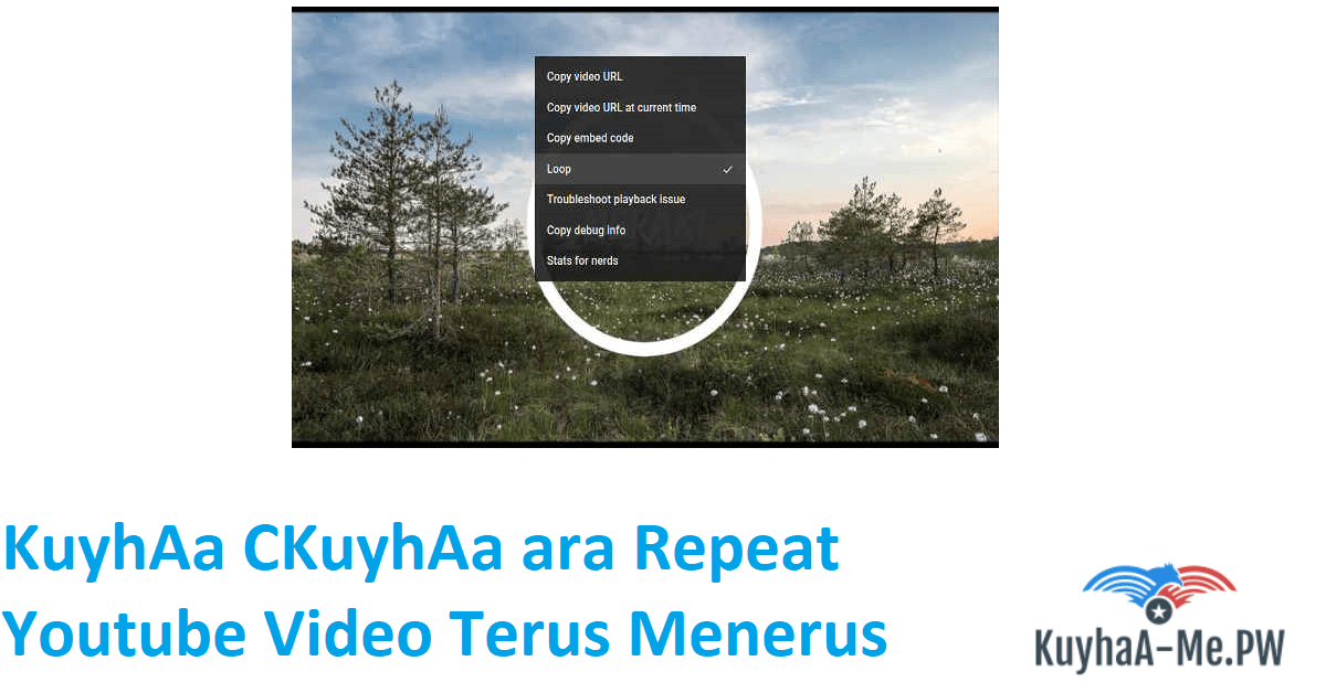kuyhaa-ckuyhaa-ara-repeat-youtube-video-terus-menerus