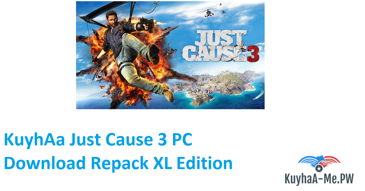 kuyhaa-just-cause-3-pc-download-repack-xl-edition