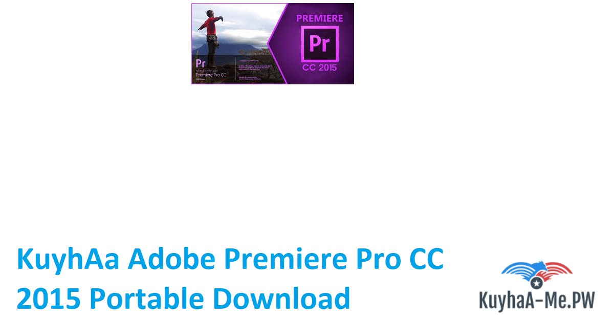 kuyhaa-adobe-premiere-pro-cc-2015-portable-download