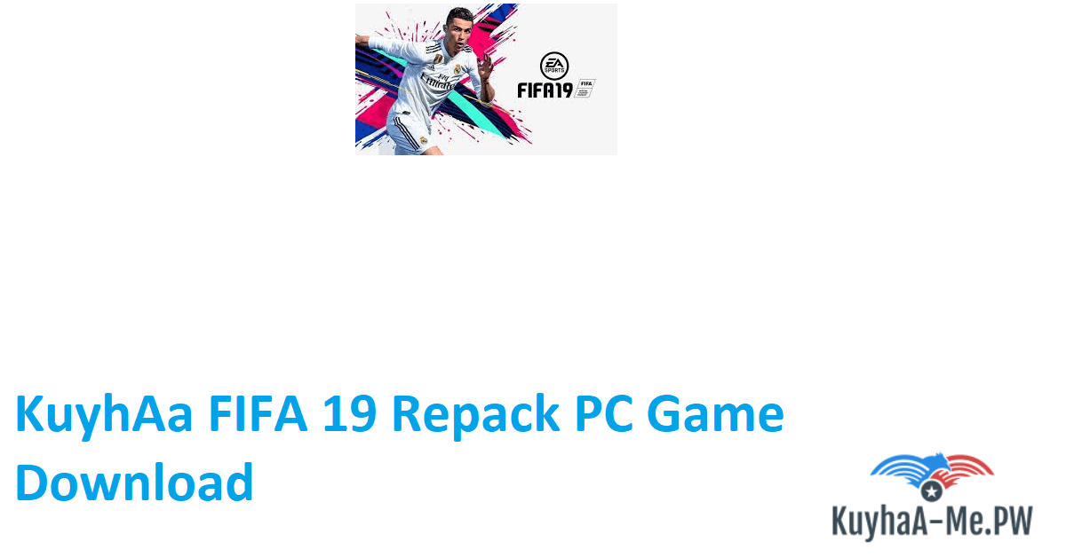 kuyhaa-fifa-19-repack-pc-game-download
