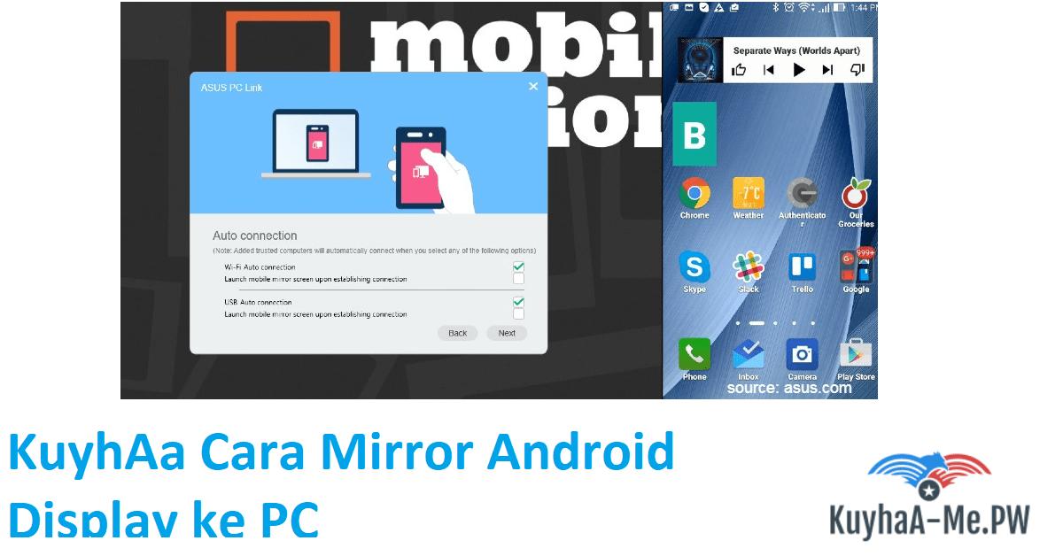 kuyhaa-cara-mirror-android-display-ke-pc