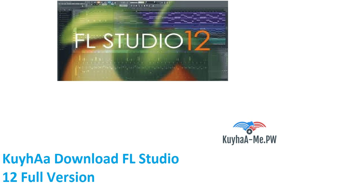 kuyhaa-download-fl-studio-12-full-version