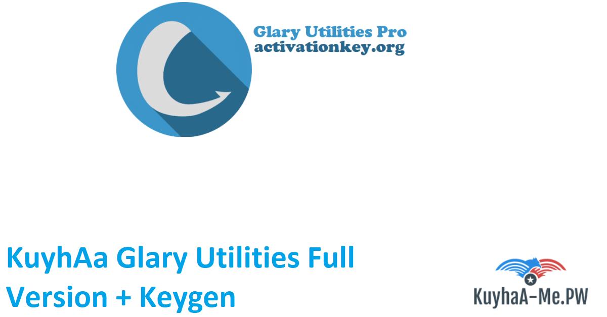 kuyhaa-glary-utilities-full-version-keygen