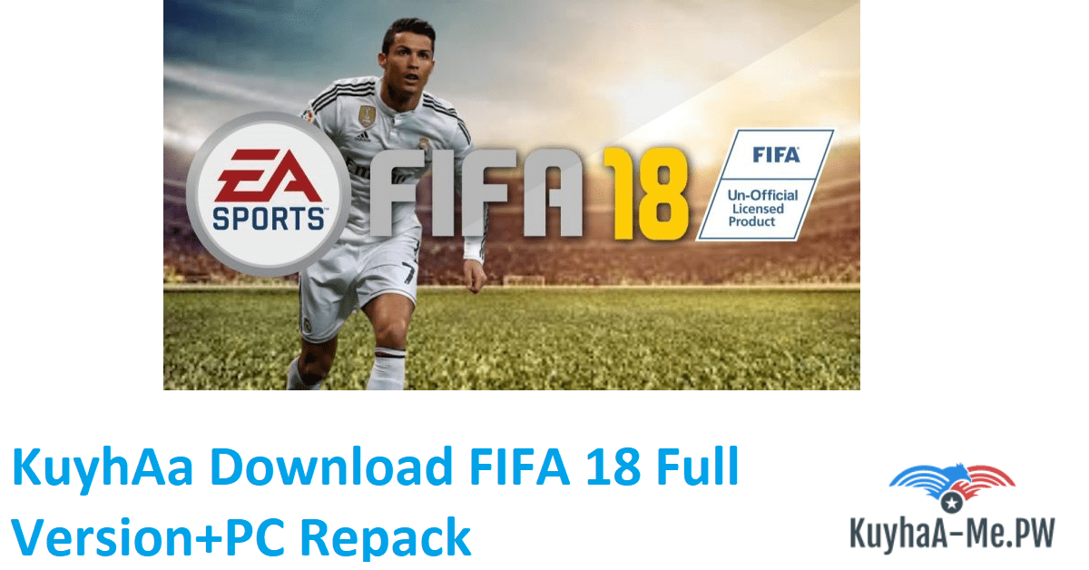 kuyhaa-download-fifa-18-full-versionpc-repack