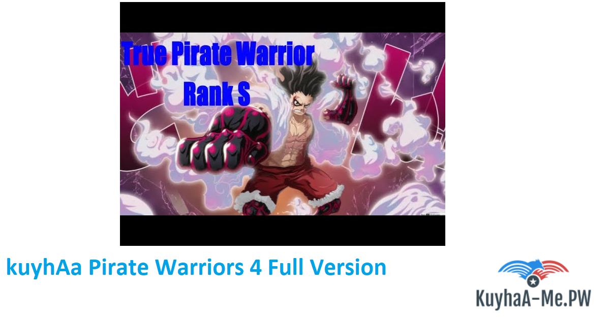 One Piece: Pirate Warriors 4 Full Version [20GB]