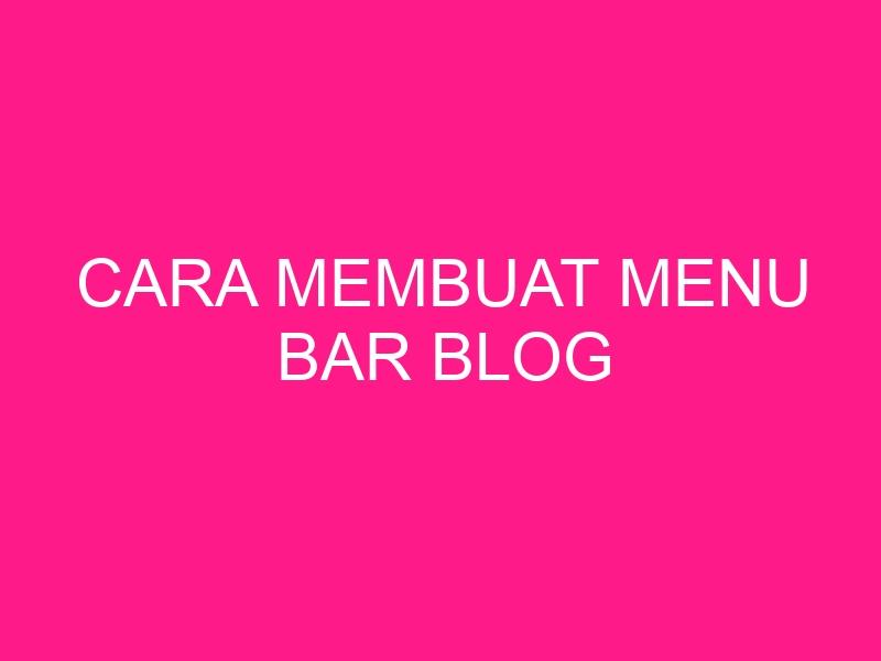 cara-membuat-menu-bar-blog-2