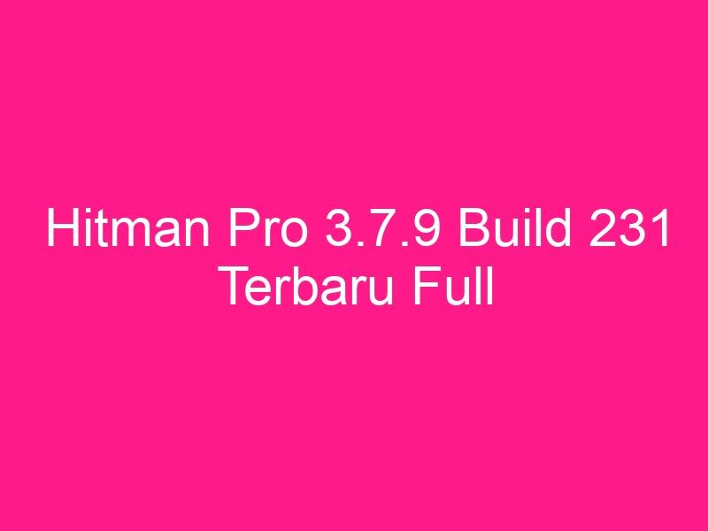 hitman-pro-3-7-9-build-231-terbaru-full-2