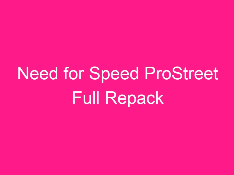 need-for-speed-prostreet-full-repack-2