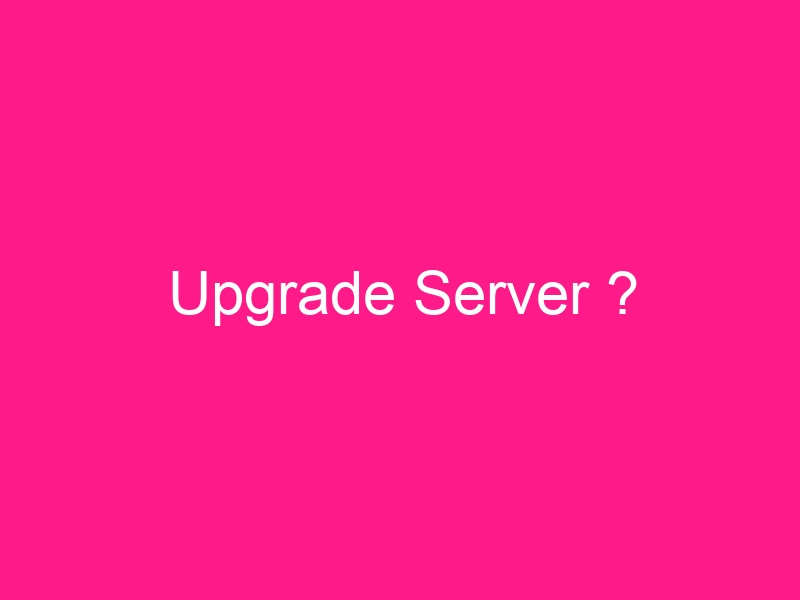 upgrade-server-2