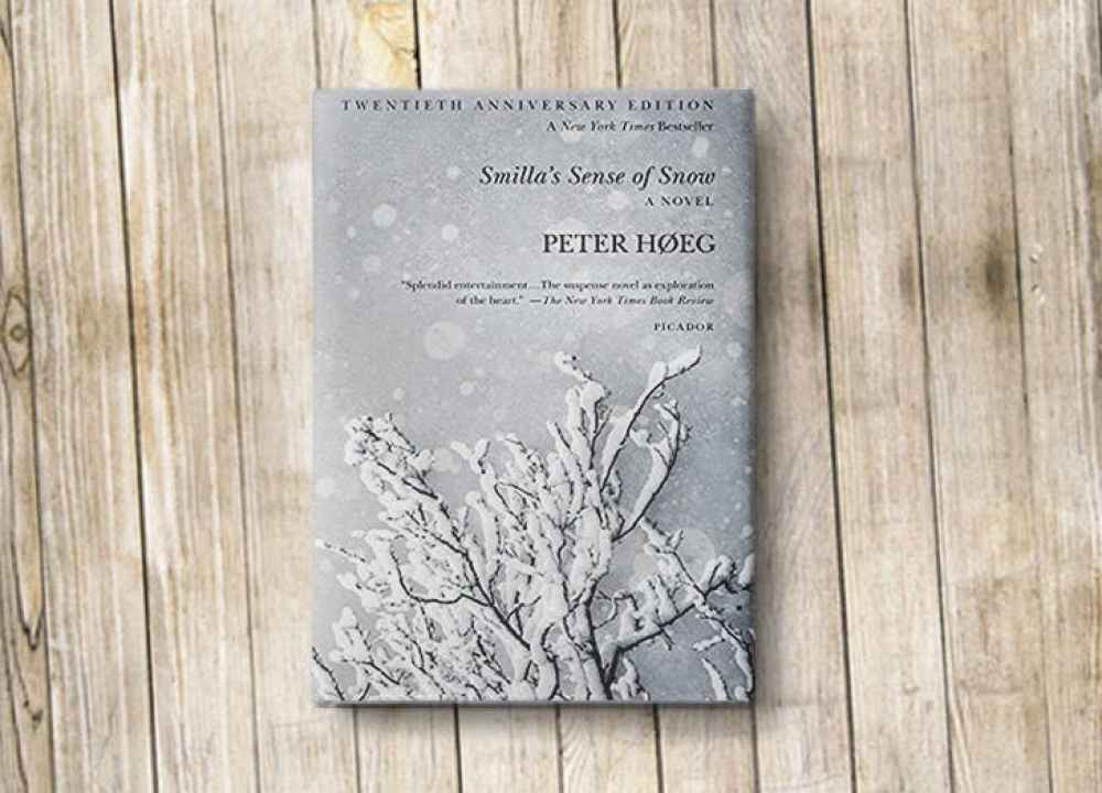 Smilla's Sense of Snow Peter Hoeg