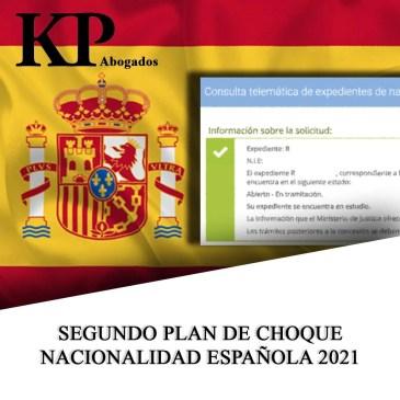 SEGUNDO PLAN DE CHOQUE DE NACIONALIDAD ESPAÑOLA 2021