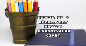 Fejezd be a közkedvelt magyar olvasnivalók címét - ha bírtad a kötelezőket, ez gyerekjáték lesz!