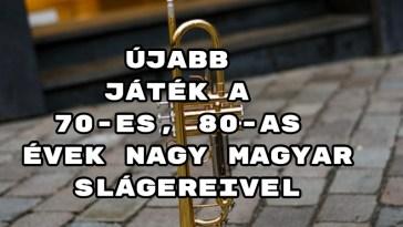 Újabb játék a 70-es, 80-as évek nagy magyar slágereivel - összejön a telitalálat?
