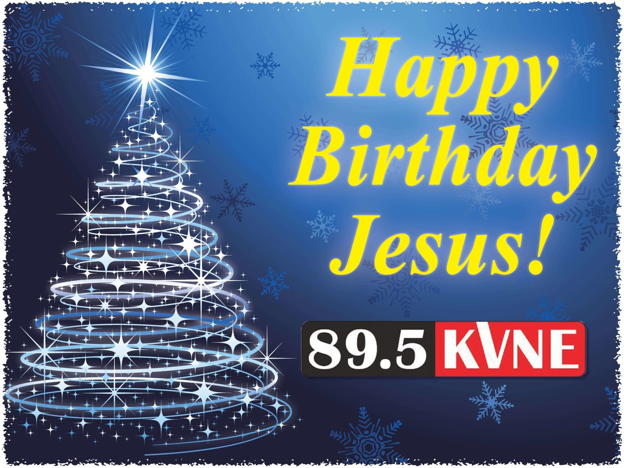 Happy birthday jesus sign stops 895 kvne stop by any of our happy birthday jesus sign stops kristyandbryce Images