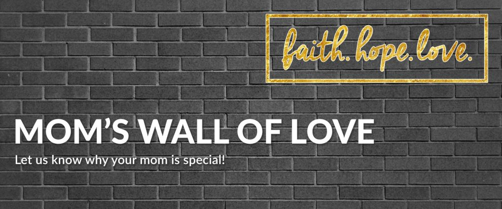 89.5 KVNE East Texas Christian Radio Heard On Air Blog Nominate Your Mom for Mom's Wall of Love