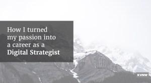 Digital Strategist Story