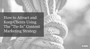The Tie-In Content Strategy